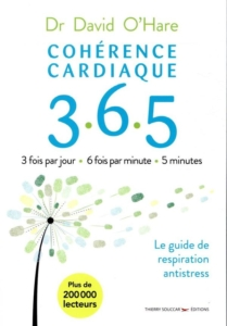Livre cohérence cardiaque 3.6.5 du Dr David O'Hare
