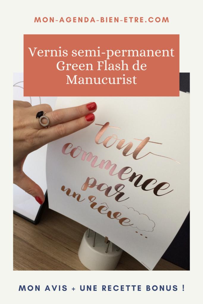 Green Flash de Manucurist : mon avis