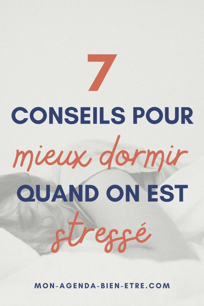 7 conseils pour mieux dormir quand on est stressé