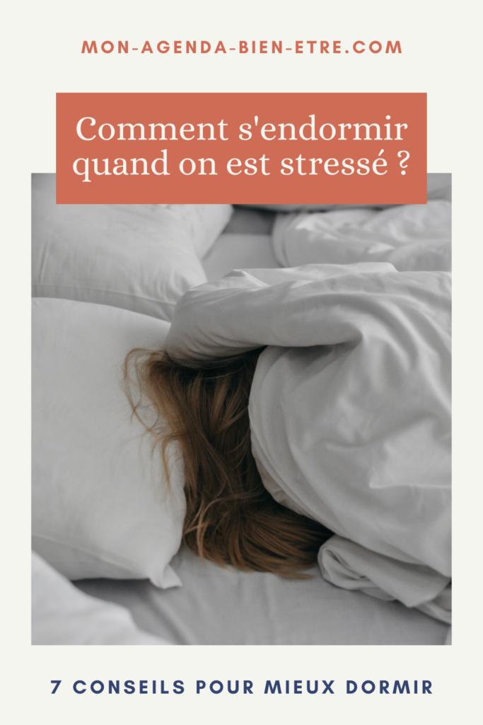 Conseils pour s'endormir quand on est stressé