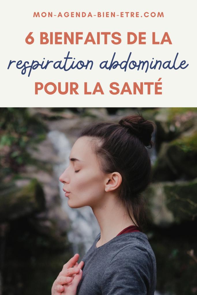 6 bienfaits de la respiration abdominale pour la santé