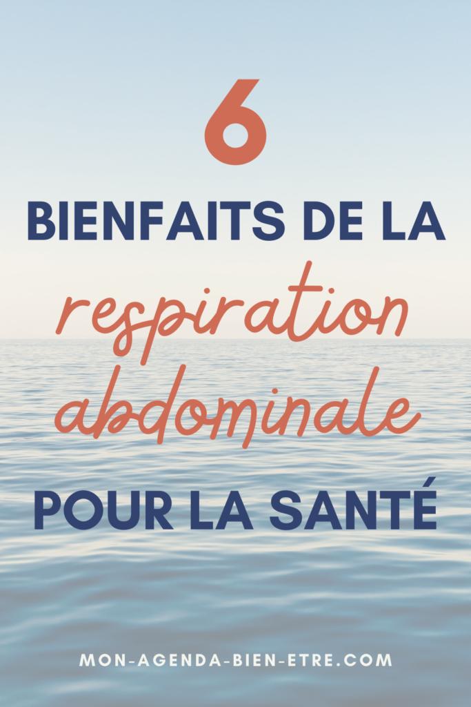 Respirer par le ventre : 6 bienfaits à en retirer